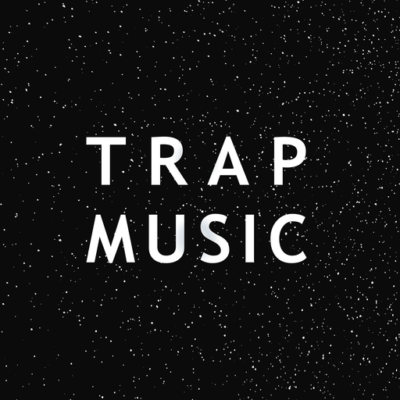 Trap Music Downloads - Trap Music